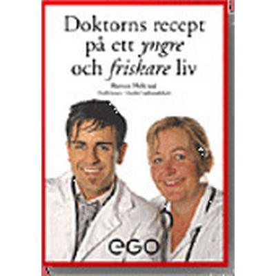 Doktorns recept på ett yngre och friskare liv (Storpocket, 2009)