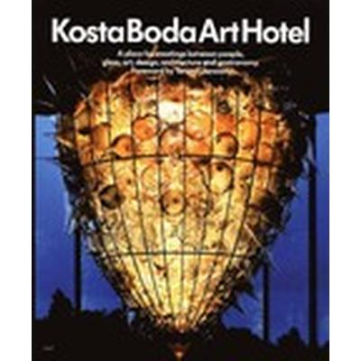 Kosta Boda Art Hotel - Eng (Inbunden, 2011)