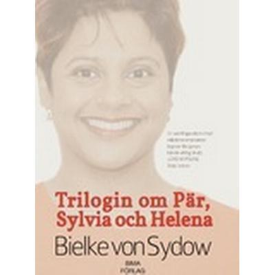 Trilogin om Pär, Sylvia och Helena (Inbunden, 2014)
