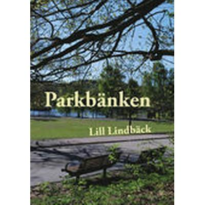 Parkbänken (Häftad, 2013)