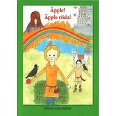 Äpple! Äpple röda! (Häftad, 2013)