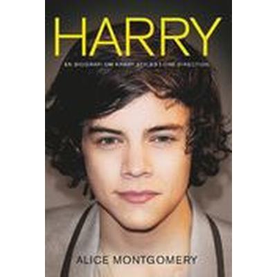 Harry: En biografi om Harry Styles i One Direction (E-bok, 2013)