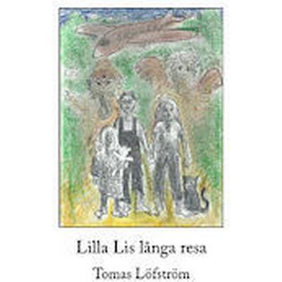 Lilla Lis långa resa (Häftad, 2013)