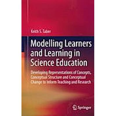 Modeling Learners and Learning in Science Education (Inbunden, 2013)