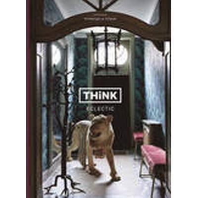 Think Eclectic (Inbunden, 2015)