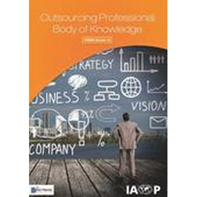 Outsourcing Professional Body of Knowledge - Opbok Version 10 (Häftad, 2014)