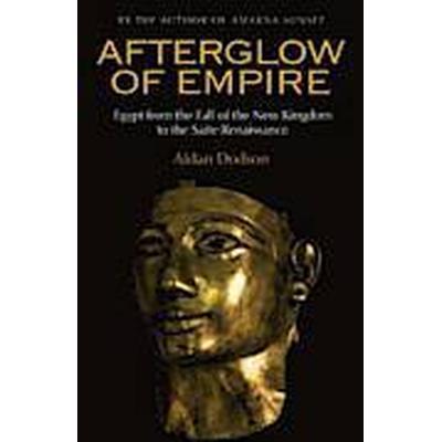 Afterglow of Empire (Inbunden, 2012)