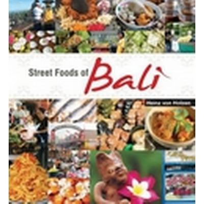 Street Foods of Bali (Inbunden, 2011)