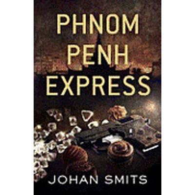 Phnom Penh Express (Häftad, 2012)