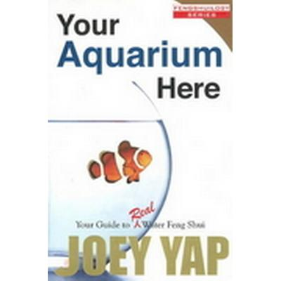 Your Aquarium Here (Häftad, 2008)