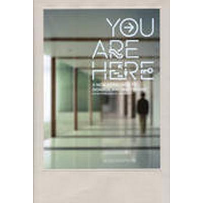 You are Here (Häftad, 2013)