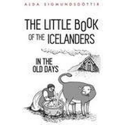 The Little Book of the Icelanders in the Old Days (Häftad, 2014)