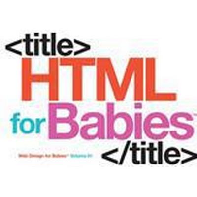 HTML for Babies (Inbunden, 2016)