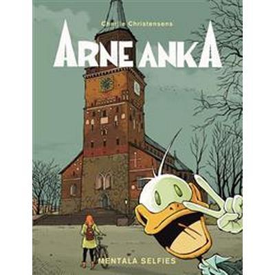 Arne Anka. Mentala selfies (E-bok, 2016)