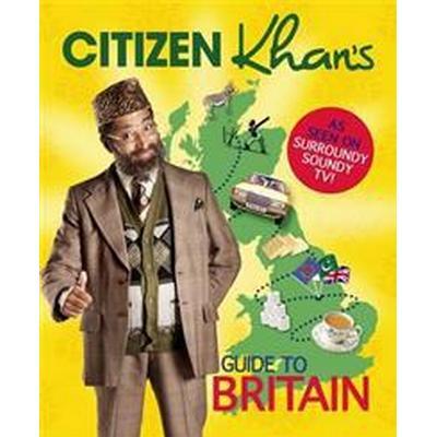 Citizen Khan's Guide to Modern Britain (Inbunden, 2017)