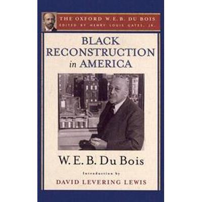 Black Reconstruction in America (Pocket, 2014)