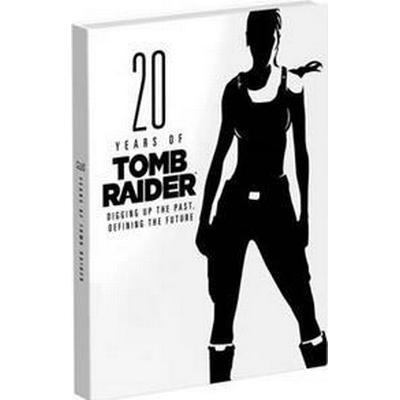 20 Years of Tomb Raider (Inbunden, 2016)