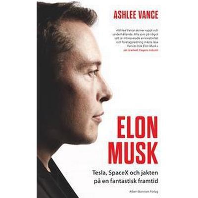 Elon Musk: Tesla, SpaceX och jakten på en fantastisk framtid (Storpocket, 2016)