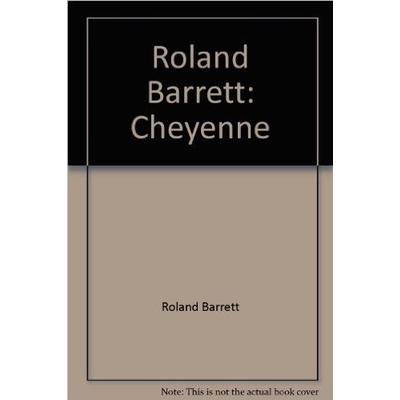 Roland Barrett Cheyenne