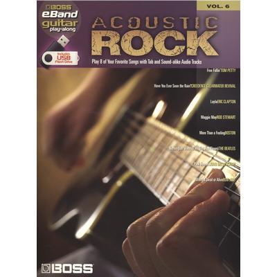 Boss Acoustic Rock Guitar Play Along Volume 6