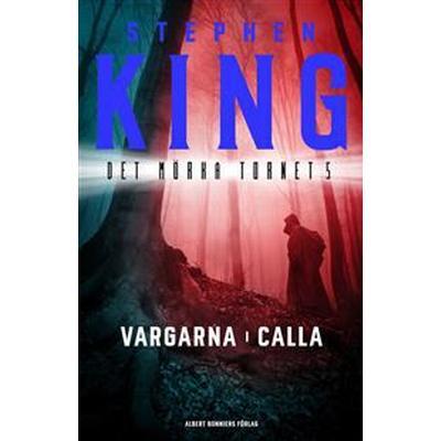 Vargarna i Calla (E-bok, 2017)