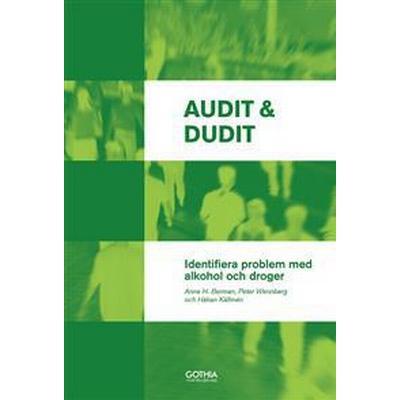Audit & Dudit: identifiera problem med alkohol och droger (Häftad, 2017)