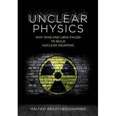 Unclear Physics (Inbunden, 2016)