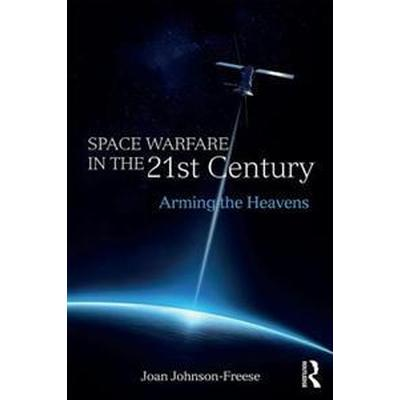 Space Warfare in the 21st Century (Pocket, 2016)