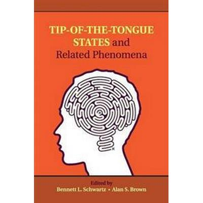 Tip-of-the-tongue States and Related Phenomena (Pocket, 2016)