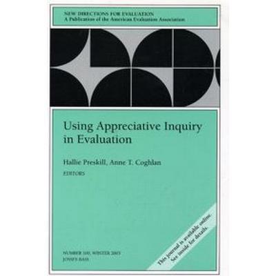 Using Appreciative Inquiry in Evaluation (Pocket, 2004)
