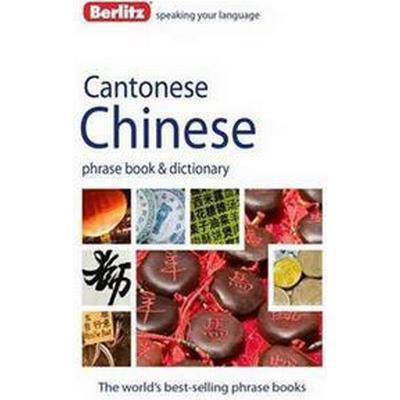Berlitz Cantonese Chinese Phrase Book & Dictionary (Häftad, 2012)