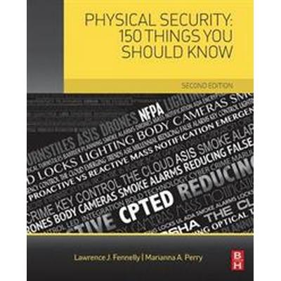 Physical Security: 150 Things You Should Know (Häftad, 2016)