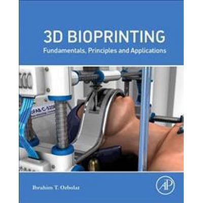 3d Bioprinting (Pocket, 2016)