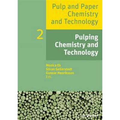 Pulping Chemistry and Technology (Pocket, 2016)