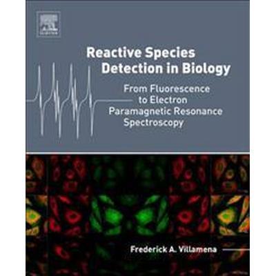 Reactive Species Detection in Biology (Inbunden, 2016)