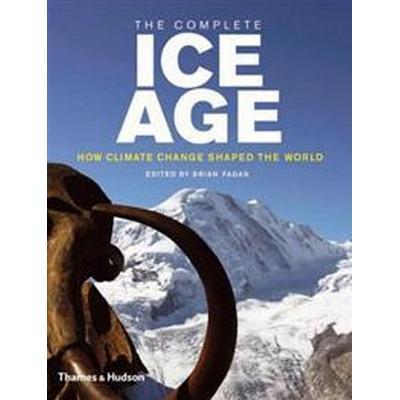The Complete Ice Age (Inbunden, 2009)