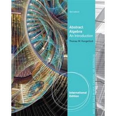 Abstract Algebra (Häftad, 2012)