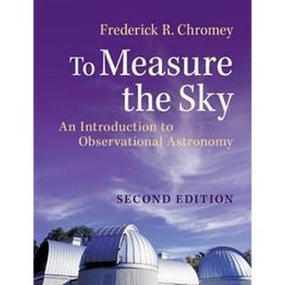 To Measure the Sky (Häftad, 2016)