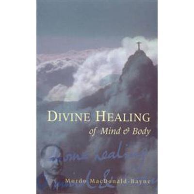 Divine Healing of Mind & Body (Pocket, 2005)