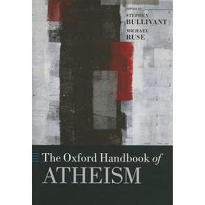 The Oxford Handbook of Atheism (Inbunden, 2013)