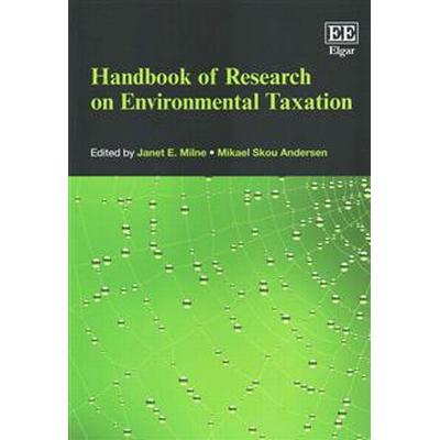 Handbook of Research on Environmental Taxation (Pocket, 2015)