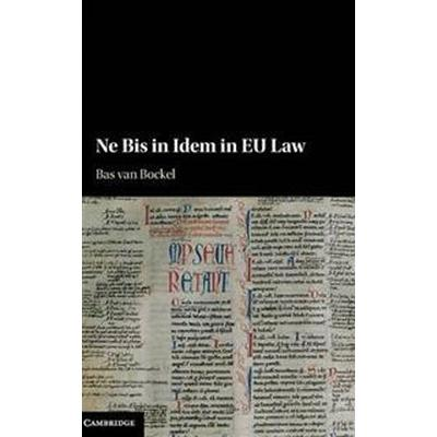 Ne Bis in Idem in Eu Law (Inbunden, 2016)