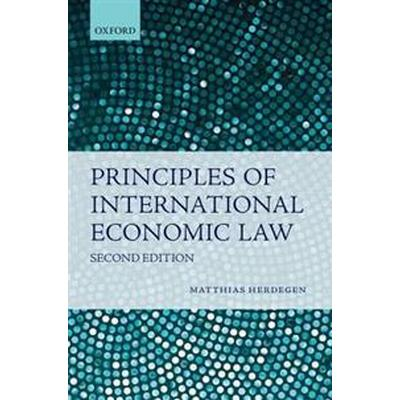 Principles of International Economic Law (Inbunden, 2016)