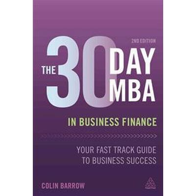 The 30 Day MBA in Business Finance (Häftad, 2016)