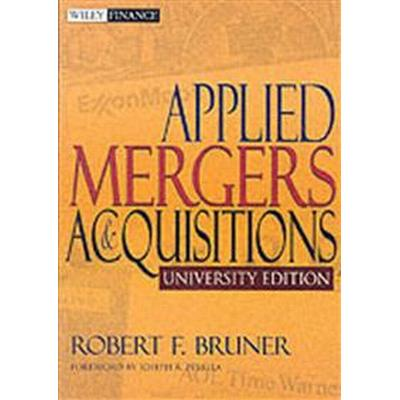Applied Mergers and Acquisitions (Häftad, 2004)