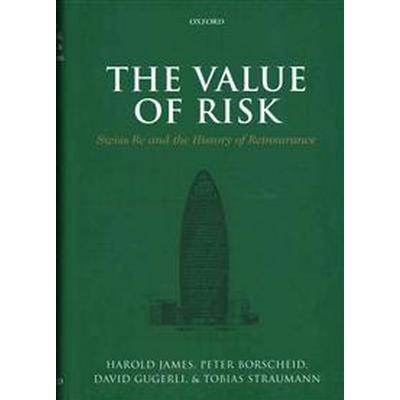 The Value of Risk (Inbunden, 2014)