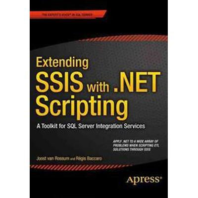 Extending Ssis With .net Scripting (Pocket, 2015)