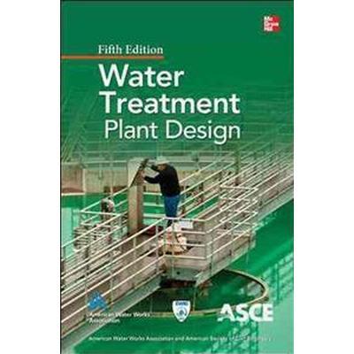 Water Treatment Plant Design (Inbunden, 2012)