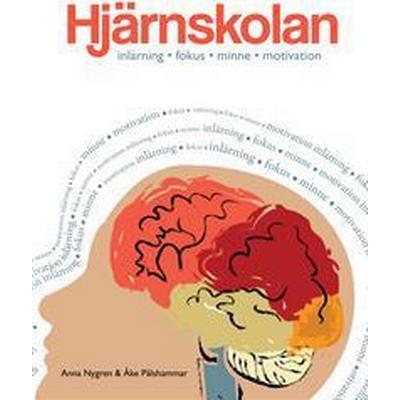 Hjärnskolan: inlärning, fokus, minne och motivation (Häftad, 2016)