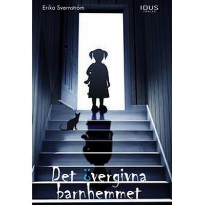 Det övergivna barnhemmet (E-bok, 2017)